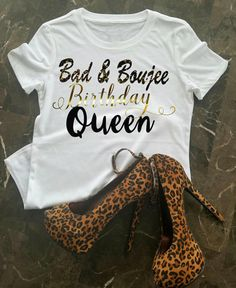 3f90e53e8 Birthday T-Shirt, Bad & Boujee Birthday Shirt, Birthday Queen Shirt, Birthday  Shirt For Women, Birthday Girl, Black and Gold Shirt