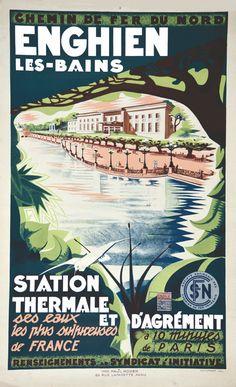 chemins de fer du nord - Enghien les Bains vers 1930 - illustration de A. Chuffart -