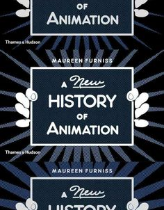 This new animation history textbook is based on the animation history courses that author Maureen Furniss teaches at CalArts.