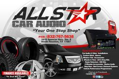 The One Stop Shop For All Your Off Road Needs! (832)767-5638 (832)633-7741 www.allStarCaraudio.com