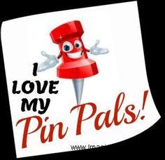 I LOVE MY PIN-PALS