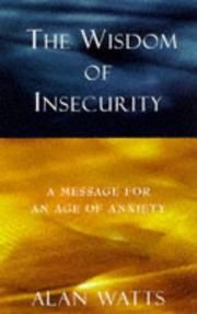 The wisdom of insecurity a message for an age of anxiety alan w the wisdom of insecurity a message for an age of anxiety alan w watts asin b001p4v3e2 tutorials pdf ebook torrent downloads fandeluxe Gallery