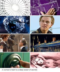 - The heart of a woman is an ocean full of secrets. #titanic #leonardodicaprio
