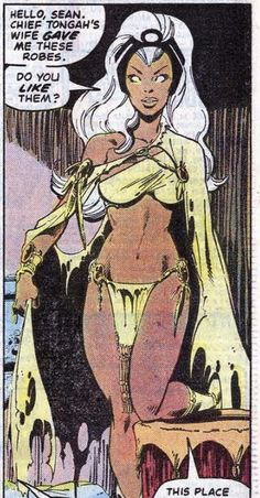 This is a panel from X-Men with art by John Byrne. Storm is in the Savage Land and is dressed appropriately for the locale. Marvel Women, Marvel Girls, Comics Girls, Marvel Art, Marvel Comic Character, Comic Book Characters, Marvel Characters, Comic Books Art, Storm Xmen