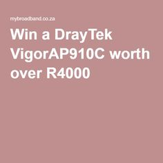 Win a DrayTek worth over Enter now, and you could win a DrayTek ceiling-mount wireless access point worth ex VAT. Competition, Ceiling, Ceilings, Trey Ceiling