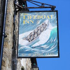 St Ives, Cornwall ... THE LIFEBOAT INN. St Ives Cornwall, Devon And Cornwall, Nautical Signs, Castles To Visit, Old Bar, British Pub, Pub Signs, Brew Pub, Rock Pools