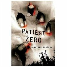 Patient Zero - A Joe Ledger Novel: When you have to kill the same terrorist twice in one week there's either something wrong with your world or something wrong with your skills... and there's nothing wrong with Joe Ledger's skills.  And that's both a good, and a bad thing.  It's good because he's a Baltimore detective that has just been secretly recruited by the government to lead a new taskforce created to deal with the problems that Homeland Security can't handle.