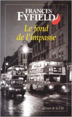 Fond de l'impasse: Amazon.com: FRANCES FYFIELD: Books