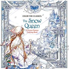 The Snow Queen: A Frozen Fantasy Coloring Book (Color the Classics)   Jae-eun Lee http://www.amazon.co.jp/dp/162692399X/ref=cm_sw_r_pi_dp_qXd4wb0VXZZAH