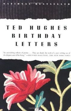 Birthday Letters by Ted Hughes http://www.amazon.de/dp/0374525811/ref=cm_sw_r_pi_dp_8r7rwb1GT22H4