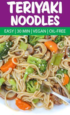 Best Vegan Recipes, Gf Recipes, Good Healthy Recipes, Asian Recipes, Whole Food Recipes, Oriental Recipes, Meatless Recipes, Vegan Weeknight Meals, Teriyaki Noodles