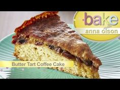 Butter Tart Coffee Cake | Bake with Anna Olson - YouTube