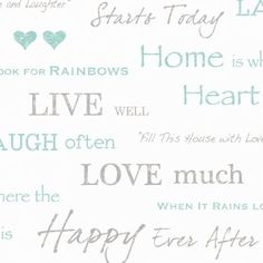 Fine Decor Wall Words Live Love Laugh Wallpaper White / Grey / Teal - Fine Decor from I love wallpaper UK Words Wallpaper, Silver Wallpaper, Feature Wallpaper, Paper Wallpaper, Wallpaper Samples, Print Wallpaper, Wallpaper Quotes, Wallpaper Ideas, Wallpaper Borders