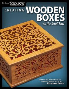 Bestseller Books Online Creating Wooden Boxes on the Scroll Saw: Patterns and Instructions for Jewelry, Music, and Other Keepsake Boxes (The Best of Scroll Saw Woodworking & Cra)  $13.76  - http://www.ebooknetworking.net/books_detail-1565234448.html