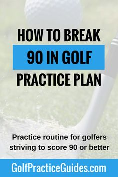 Follow this golf practice routine and plan for golfers striving to score 90 golf or better. The breaking 90 practice drills will challenge you and come with worksheets to track your results and skill improvement over time. Plus learn about all the bonuses we've thrown in. Click the link to learn more.