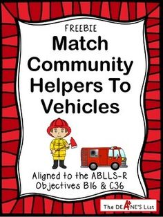 Just in time for Labor Day...a fun freebie featuring 2 printable pages matching community helpers to their vehicles. This product would be appropriate for any group learning about community helpers. This product is aligned to the ABLLS-R (B16 & C36).Keywords: community helpers, Labor Day, associated items, ABLLS-R,  language development, Cindy Deane, The Deane's List