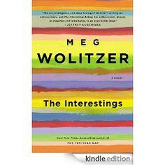 The Interestings: A Novel: Meg Wolitzer: Amazon.com: Kindle Store