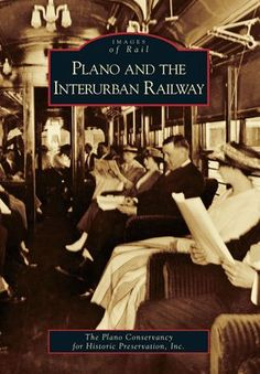Plano and the Interurban Railway System