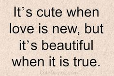 True Love Is The Most Beautiful