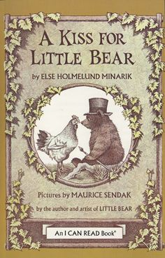 A Kiss for Little Bear Book and Tape  by Else Holmelund Minarik, illustrated by Maurice Sendak
