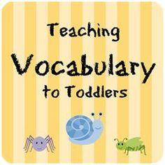 Debbie's Homeschool Corner: Encouraging Vocabulary Development in Toddlers