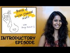 ▶ Introductory episode: Basic theory of Indian Classical Music - YouTube