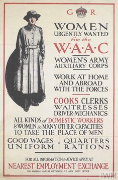 Pressure from women for their own uniformed service began in August but it was the end of 1916 before the War Office established the Women's Army Auxiliary Corps (WAAC). In April the WAAC was renamed Queen Mary's Army Auxiliary Corps. The Women