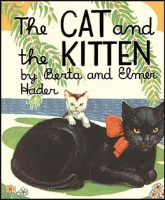The Cat and the Kitten by Berta & Elmer Hader