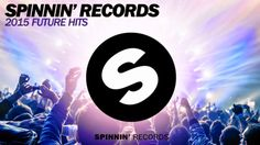 365 Days With Music: Spinnin' Records 2015 Future Spinnin' Records, Top 5, House Music, Electronic Music, Edm, New Music, Cover Art, Music Videos, Dance