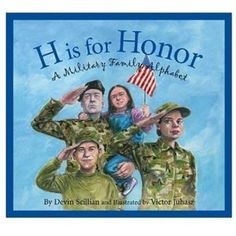 Book, H is for Honor by Devin Scillian  other Veteran's Day book ideas