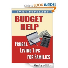 Budget Help: Frugal Living Tips for Families. Free for a limited time only