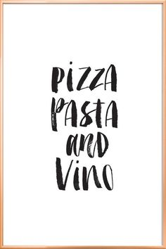 Americanflat ''Pizza Pasta and Vino'' Framed Wall Art, Multicolor Typography Prints, Hand Lettering, Typography Quotes, Deco Pizzeria, Desenio Posters, Poster Online, Food Quotes, Pizza Quotes, Art Mural
