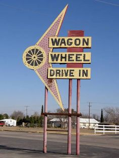 Big Spring, TX Wagon Wheel Drive In Sign...  As I recall from '72-'73, there was a Wagon Wheel East and Wagon Wheel West