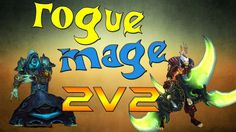 Conkerz - Rogue & Mage 2v2 arenas - [Rogue 2's] [Rogue PvP] (+playlist)
