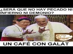 ¿Sera que no hay pecado ni infierno ni demonio? Un Café Con Galát.