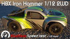 • HBX - IRON Hammer 1/12 2WD - Brushless Speed test •