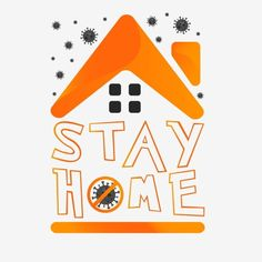 Lets Stay Home, Stay Safe, Free Vector Graphics, Vector Art, Adobe Illustrator, Home Icon, Hand Drawn Lettering, Classroom Projects, Hd Backgrounds