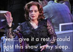Patti LuPone....is pissed.