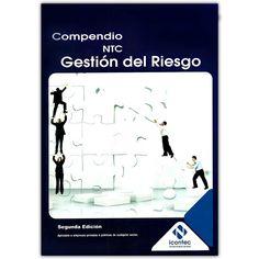 Compendio NTC gestión del riesgo – Instituto Colombiano de Normas Técnicas, Icontec  http://www.librosyeditores.com/tiendalemoine/4203-compendio-ntc-gestion-del-riesgo--9789588585499.html  Editores y distribuidores
