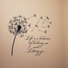 Dandelion Wall Decal Quote Life Is A Balance Holding On Letting Go- Inspirational Quote Wall Art Vinyl Lettering Bedroom Flower Decor # 15 - Dandelion Wall Decal Quote Life Is Keeping A Balance Dandelion Quotes, Dandelion Wall Decal, Dandelion Art, Dandelion Seeds, Inspirational Wall Decals, Wall Art Quotes, Inspirational Quotes, Quote Wall, Couple Tattoos