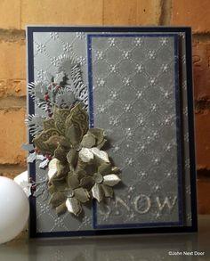 John Next Door: Sue Wilson;  pine bough, classic poinsettia, filigree poinsettia,holly sprays, let it snow, A4 EF snowflake lattice