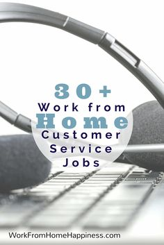 With so many work from home customer service jobs to choose from, you can find an opportunity that perfectly fits into your schedule and gives you plenty of time to take care of your day-to-day responsibilities. Check out this list for more than 30 legitimate work from home customer service jobs!