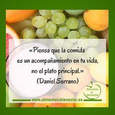Piensa que la comida es un acompañamiento en tu vida, no el plato principal. #nutricion #dieta #salud #bienestar