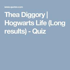 Thea Diggory | Hogwarts Life (Long results) - Quiz