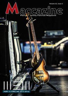 Maccazine – NEW special, part 3, Timeline 2013-2014. Volume 43 number 2, 2015. Paul McCartney Fanclub – www.mccartneymaccazine.com