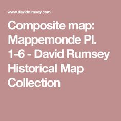 Composite map: Mappemonde Pl. 1-6 - David Rumsey Historical Map Collection