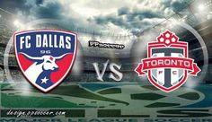 FC Dallas vs Toronto FC Prediction 02.07.2017