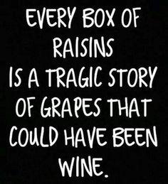 Raisins...sad