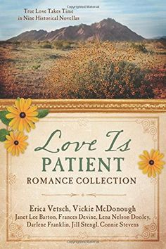 Love Is Patient Romance Collection: True Love Takes Time in Nine Historical Novellas by Erica Vetsch http://smile.amazon.com/dp/1634096614/ref=cm_sw_r_pi_dp_h1nSwb100XN4M