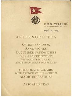 Tea on the Titanic the menu for the last afternoon yea the titanic would have